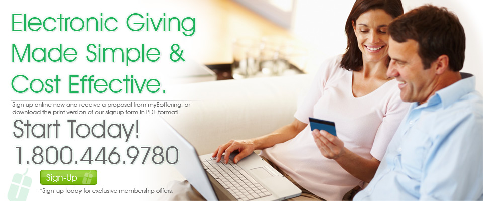 Electronic giving made simple & cost effective through myEoffering. Try it today!