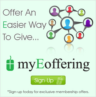 myEoffering - Offer an easier way to give electronically. Sign-Up today!